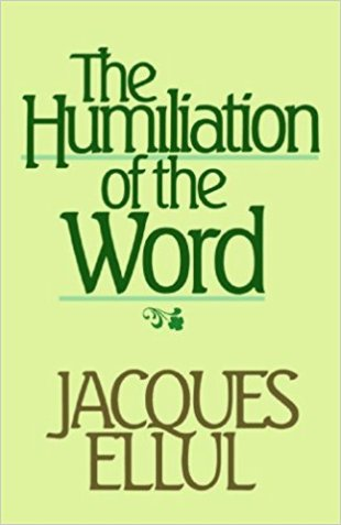 The Humilation of the Word